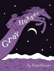 Gray Horse Hope Larson Oni Press